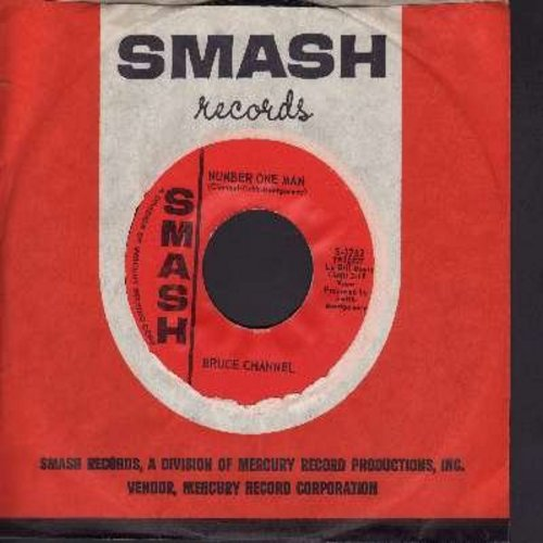 Channel, Bruce - Number One Man/If Only I Had Known (with vintage Smash company sleeve) - NM9/ - 45 rpm Records