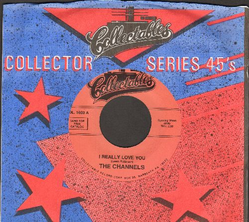 Channels - I Really Love You/What Do You Do (double-hit re-issue with Collectables company sleeve) - M10/ - 45 rpm Records