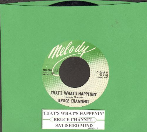 Channel, Bruce - That's What's Happenin'/Satisfied Mind (with juke box label) - NM9/ - 45 rpm Records