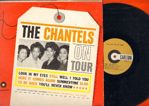 Chantels - On Tour: Look In My Eyes, Still, Summertime, Glad To Be Back, You'll Never Know, Here It Comes Again (vinyl MONO LP record, 1962 first pressing) - NM9/VG7 - LP Records