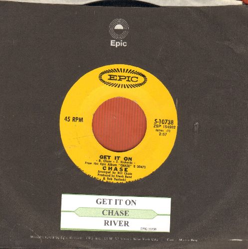 Chase - Get It On/River (with Epic company sleeve) - NM9/ - 45 rpm Records