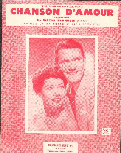 Todd, Art & Dotty - Chanson D'Amour - SHEET MUSIC for the song made popular by Art & Dotty Todd (NICE cover art of the singing duo!) - EX8/ - Sheet Music
