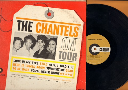 Chantels - The Chantels On Tour: Look In My Eyes, Still, Well I Told You, Summertime, You'll Never Know (Vinyl MONO LP record, RARE first pressing) - NM9/VG7 - LP Records