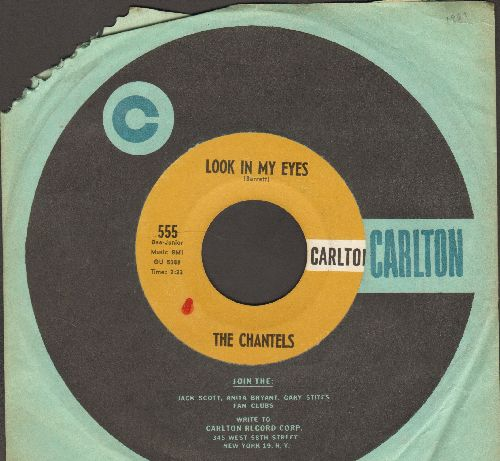 Chantels - Look In My Eyes/Glad To Be Back (with Carlton company sleeve, upper corner sloeeve cut) - EX8/ - 45 rpm Records