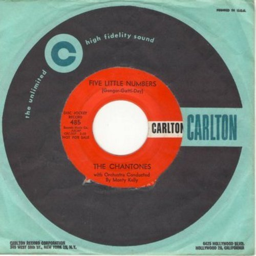 Chantones - Five Little Numbers/It Was Just A Summer Love (with Carlton company sleeve) - VG7/ - 45 rpm Records