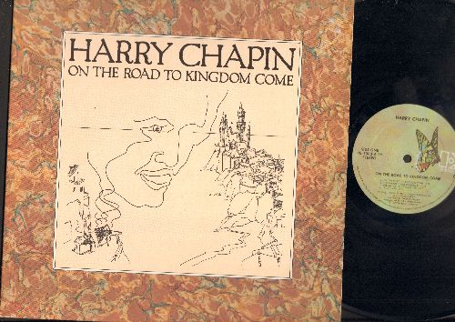 Chapin, Harry - On The Road To Kingdom Come: The Mayor Of Candor Lied, Corey's Coming, If My Mary Were Here, Caroline (vinyl STEREO LP record) - M10/NM9 - LP Records