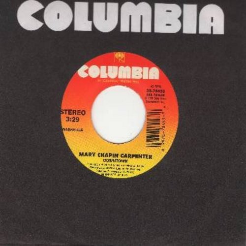 Chapin-Carpenter, Mary - Downtown (VERY NICE Updated version of the Petula Clark Classic!/Let Me Into Your Heart  - M10/ - 45 rpm Records