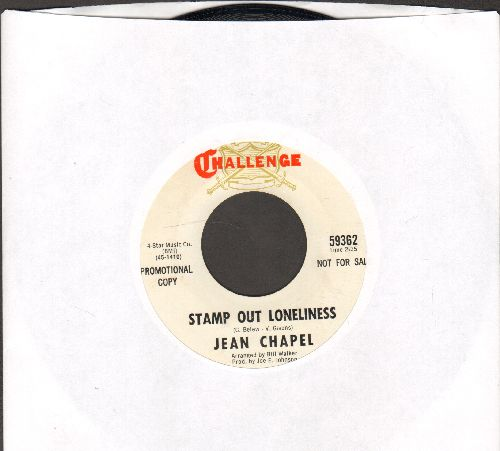 Chapel, Jean - Stamp Out Loneliness/You Can Take Me (DJ advance pressing) - NM9/ - 45 rpm Records