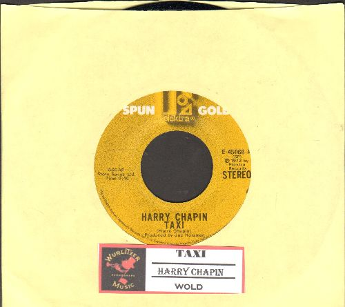 Chapin, Harry - Taxi/Wold (double-hit re-issue with juke box label) - NM9/ - 45 rpm Records