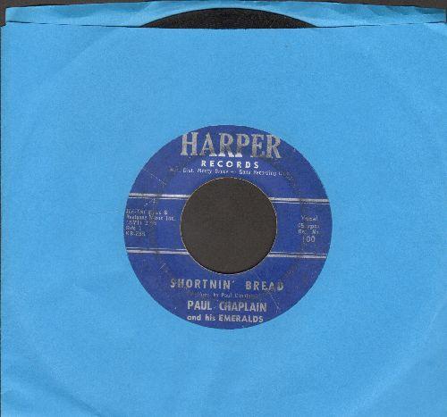 Chaplain, Paul & His Emeralds - Shortnin' Bread/Nicotine - G5/ - 45 rpm Records