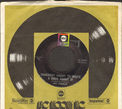 Charles, Ray - Somebody Ought To Write A Book About It/Here We Go Again (with ABC company sleeve) - VG7/ - 45 rpm Records