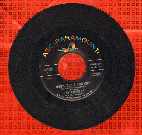 Charles, Ray - Baby, Don't You Cry/My Heart Cries For You  - EX8/ - 45 rpm Records