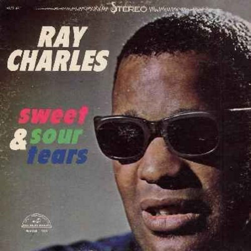 Charles, Ray - Sweet & Sour Tears: Cry, Willow Weep For Me, A Tear Fell, Cry Me A River, I Cried For You (Vinyl STEREO LP record) - EX8/VG7 - LP Records