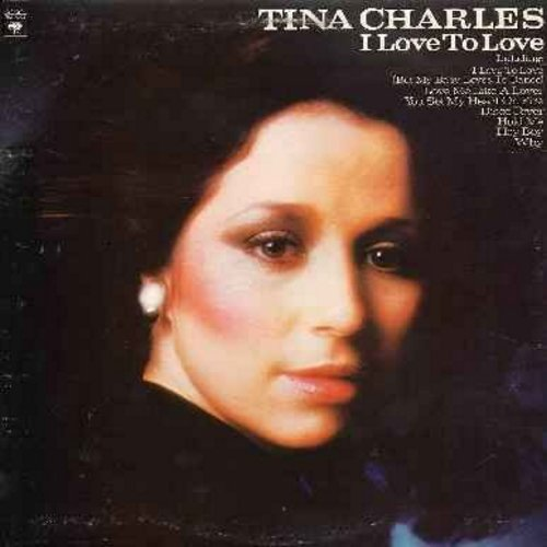 Charles, Tina - I Love To Love: Love Me Like A Lover, Disco Fever, You Set My Heart On Fire, I Love To Love (But My Baby Just Loves To Dance), Hey Boy (Vinyl LP record) - NM9/EX8 - LP Records