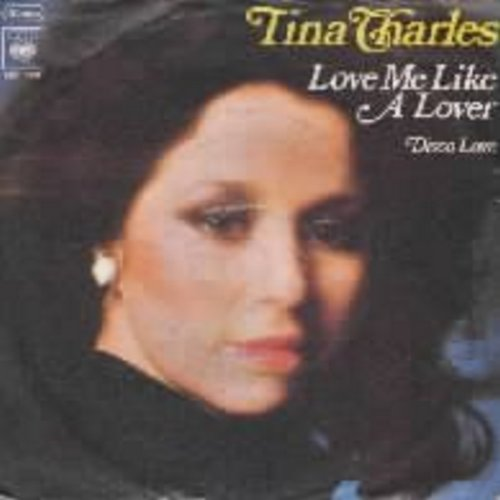 Charles, Tina - Love Me Like A Lover/Disco Fever (with picture sleeve) (German pressing, sung in English)(wos/wol) - EX8/VG7 - 45 rpm Records