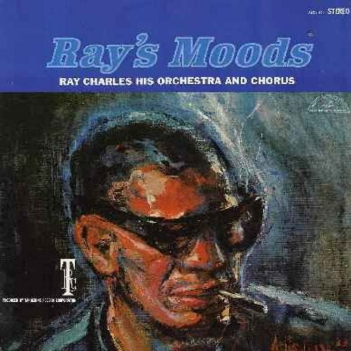 Charles, Ray - Ray's Moods: By The Light Of The Silvery Moon, Chitlins With Candied Yams, Granny Wasn't Grinning That Day, Sentimental Journey, A Born Loser, It's A Man's World, A Girl I Used To Know (Vinyl STEREO LP record) - EX8/EX8 - LP Records