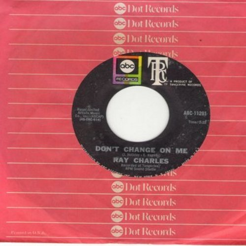 Charles, Ray - Don't Change On Me/Sweet Memories (with ABC company sleeve) - NM9/ - 45 rpm Records