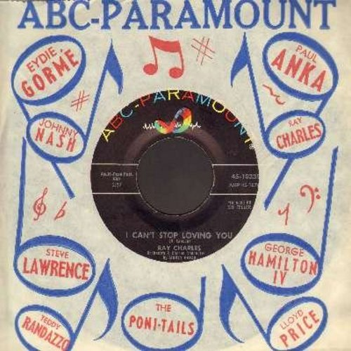 Charles, Ray - I Can't Stop Loving You/Born To Lose (with vintage ABC-Paramount company sleeve) - NM9/ - 45 rpm Records