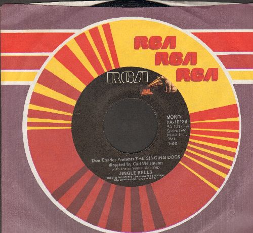 Singing Dogs - Jingle Bells/Oh Susanna (re-issue with company sleeve) - EX8/ - 45 rpm Records