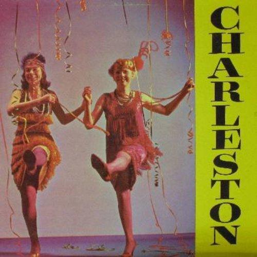 Slim Pickins' Twenty Niners - Charleston!: Varsity Drag, Black Bottom, Arbuckle Bounce, Yes Sir That's My Baby, Let's Take The Maxwell, Chicago (Vinyl MONO LP record) - VG7/VG7 - LP Records