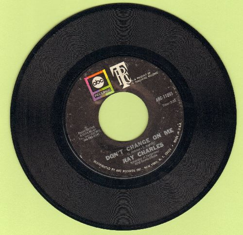 Charles, Ray - Don't Change On Me/Sweet Memories - NM9/ - 45 rpm Records