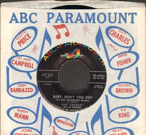 Charles, Ray - Baby, Don't You Cry/My Heart Cries For You (with ABC-Paramount company sleeve) - NM9/ - 45 rpm Records
