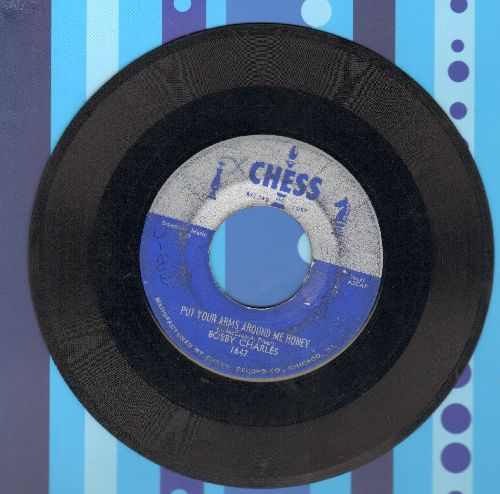 Charles, Bobby - Put Your Arms Around Me Honey/Why Can't You - VG7/ - 45 rpm Records
