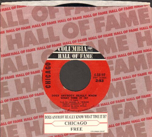Chicago - Does Anybody Really Know What Time It Is?/Free (double-hit re-issue with Columbia company sleeve) - NM9/ - 45 rpm Records