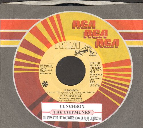 Chipmunks - Lunchbox (featuring Jerry Reed)/Mama Don't Let Your Babies Grow Up To Be Chipmunks (DJ advance pressing with juke box label RCA company sleeve) - NM9/ - 45 rpm Records