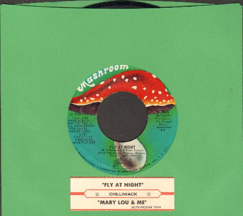 Chilliwack - Fly At Night/Mary Lou & Me (with juke box label) - NM9/ - 45 rpm Records