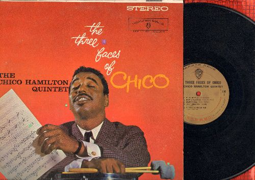 Hamilton, Chico Quintet - The Three Faces Of Chico: Where Or When, Miss Movement, Happy Little Dance (Vinyl STEREO LP record, 1959 first pressing) - NM9/EX8 - LP Records