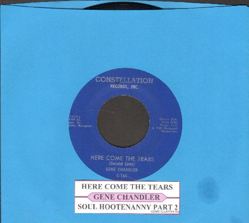 Chandler, Gene - Here Come The Tears/Soul Hootenanny, Pasrt 2 (with juke box label) - EX8/ - 45 rpm Records
