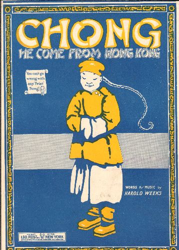 Weeks, Harold - Chong He Come From Hong Kong - Vintage SHEET MUSIC, words and music by Harold Weeks - EX8/ - Sheet Music