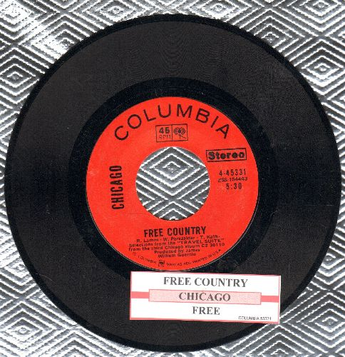 Chicago - Free/Free Country (with juke box label) - EX8/ - 45 rpm Records