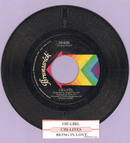 Chi-Lites - Oh Girl/Being In Love (with juke box label) - VG7/ - 45 rpm Records