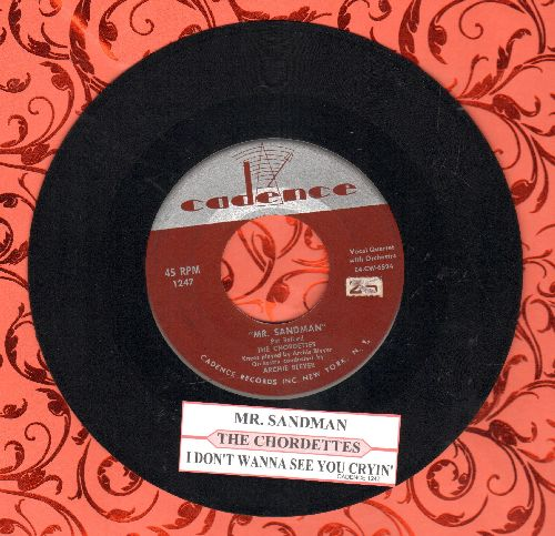 Chordettes - Mr. Sandman/I Don't Wanna See You Cryin' (first pressing with juke box label) - EX8/ - 45 rpm Records