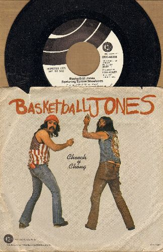 Cheech & Chong - Basketball Jones Featuring Tyrone Shoelaces/Don't Bug Me (DJ advance pressing, MINT condition vinyl with picture sleeve) - M10/VG7 - 45 rpm Records