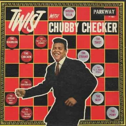 Checker, Chubby - Twist With Chubby Checker: The Pony, The Slop, The Madison, The Chicken, Twistin' U.S.A., The Hucklebuck, The C.C. Rider Stroll (Vinyl LP record) - EX8/VG7 - LP Records