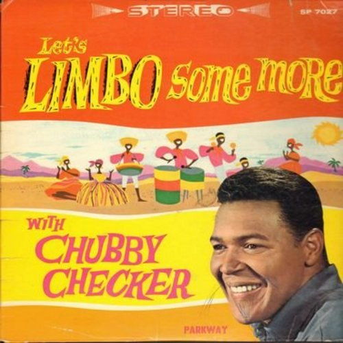 Checker, Chubby - Let's Limbo Some More: Manana, Peanut Vendor, How Low Can You Go?, Mama Look A Boo Boo (Vinyl LP record, RARE STEREO issue!) - EX8/VG7 - LP Records