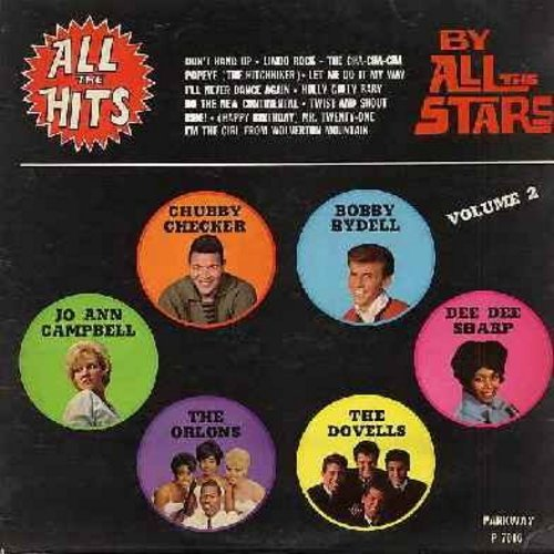 Checker, Chubby, Jo Ann Campbell, Orlons, Dovells, Dee Dee Sharp, Bobby Rydell - All The Hits By All The Stars (Vol. 2): Ride!, Limbo Rock, Twist And Shout, The Cha Cha Cha, Don't Hang Up, Let Me Do It My Way, Happy Birthday Mr. Twenty-One (Vinyl MONO LP
