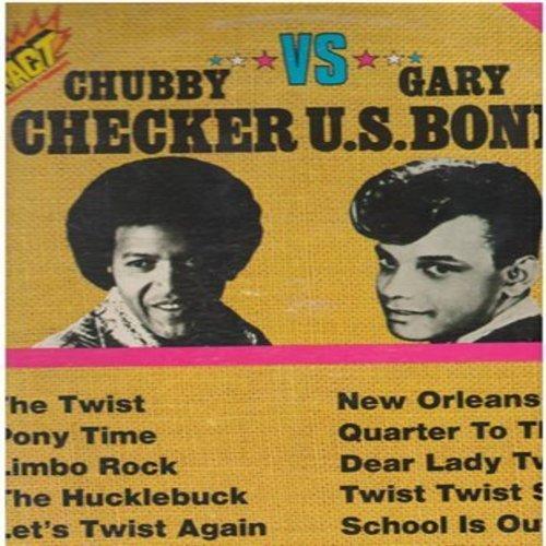 Checker, Chubby & Gary U.S. Bonds - Chubby Checker vs. Gary U.S. Bonds: The Twist, Quarter To Three, The Hucklebuck, Dear lady Twist, Limbo Rock (Vinyl LP record, Canadian pressing) - EX8/VG7 - LP Records