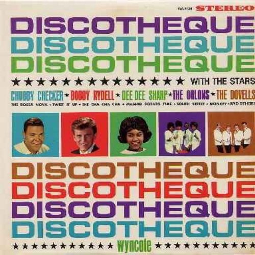 Checker, Chubby, Bobby Rydell, Dee Dee Sharp, Orlons, Dovells - Discotheque With The Stars: Twist It Up, The Cha Cha Cha, Mashed Potato Time, South Street, Monkey, Hully Gully Baby, So Much In Love (Vinyl STEREO LP record) - EX8/EX8 - LP Records