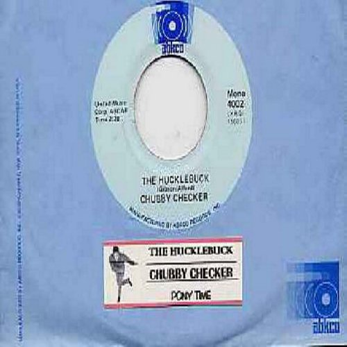 Checker, Chubby - The Hucklebuck/Pony Time (double-hit re-issue with RARE Abkco company sleeve and juke box label) - M10/ - 45 rpm Records