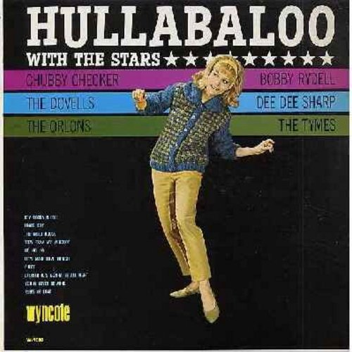Checker, Chubby, Orlons, Dovells, Dee Dee Sharp, Bobby Rydell, Tymes - Hullabaloo With The Stars: Lover Boy, No No No, Rules Of Love, You'll Never Be Mine, The Third House, View From My Window, Cheat (Vinyl MONO LP record) - EX8/EX8 - LP Records
