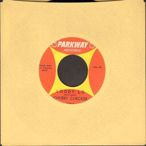 Checker, Chubby - Loddy Lo/Hooka Tooka (with juke box label)  - EX8/ - 45 rpm Records