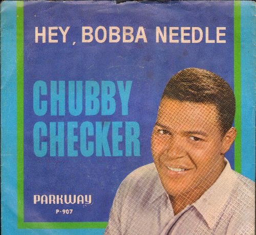 Checker, Chubby - Hey, Bobba Needle/Spread Joy (with picture sleeve) - NM9/EX8 - 45 rpm Records