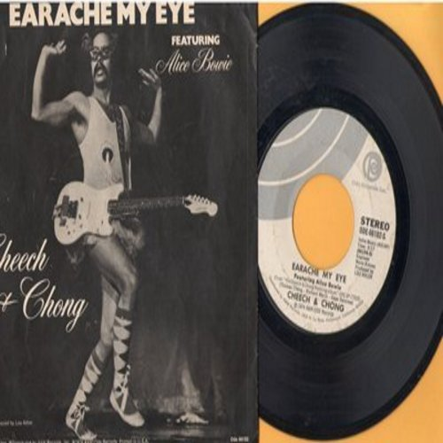 Cheech & Chong Featuring Alice Bowie - Earache My Eye/Turn That Thing Down (with picture sleeve) - EX8/EX8 - 45 rpm Records