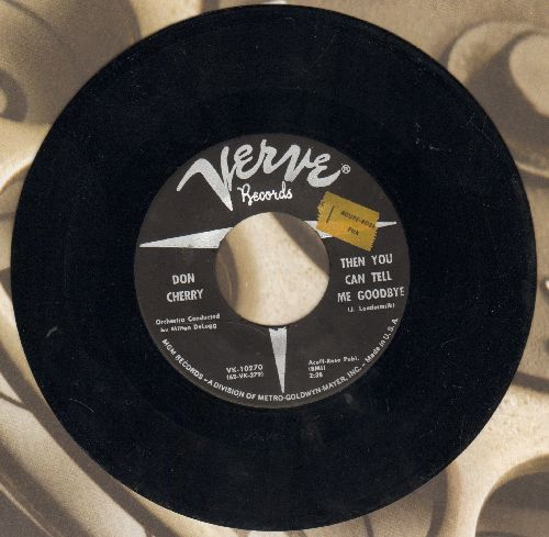 Cherry, Don - Then You Can Tell Me Goodbye/When I Found I'd Lost Your Love (sol) - NM9/ - 45 rpm Records
