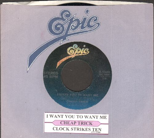 Cheap Trick - I Want You To Want Me/Clock Strikes Ten (with juke box label and Epic company sleeve) - NM9/ - 45 rpm Records