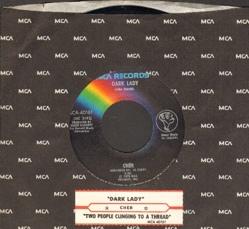 Cher - Dark Lady/Two People Cling To A Thread (with juke box label and company sleeve) - NM9/ - 45 rpm Records